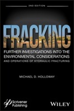 Fracking: Fracking: Further Investigations into the Environmental Considera