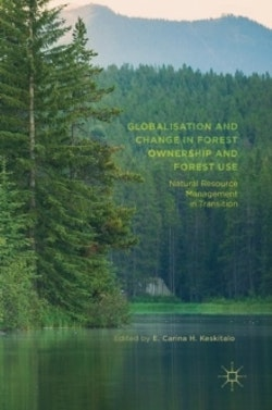 Globalisation and Change in Forest Ownership and Forest Use: Natural Resou