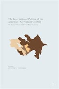 International Politics of the Armenian-Azerbaijani Conflict
