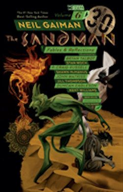Sandman Vol. 6: Fables and Reflections 30th Anniversary Edition