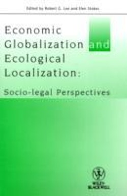 Economic Globalization and Ecological Localization