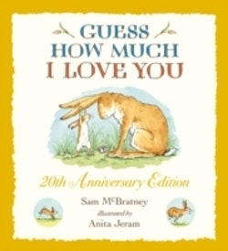Guess How Much I Love You! 20th Anniversary Edition