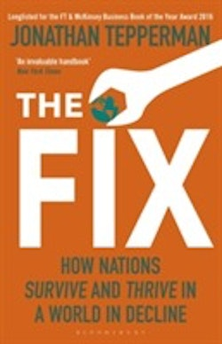 Fix - how nations survive and thrive in a world in decline