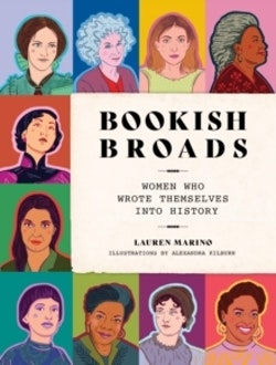 Bookish Broads - Women Who Wrote Themselves into History