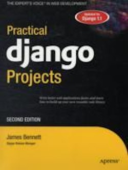 Practical Django Projects, Second Edition