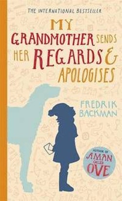 My Grandmother Sends Her Regard and Apologises