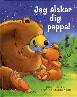 Jag älskar dig pappa!