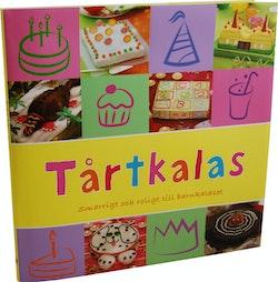 Tårtkalas : smarrigt och roligt till barnkalas