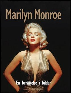 Marilyn Monroe : en berättelse i bilder