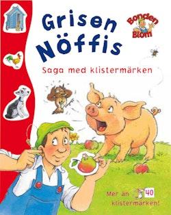Bonden Blom : grisen Nöffis