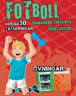 Fotboll : spännande fakta och roligt pyssel
