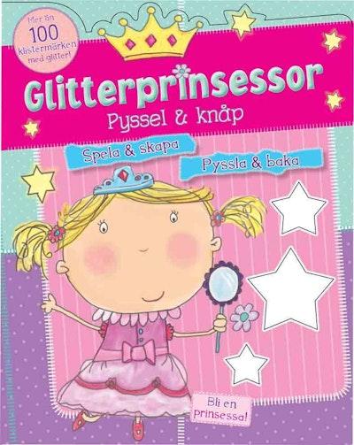 Glitterprinsessor : pyssel & knåp
