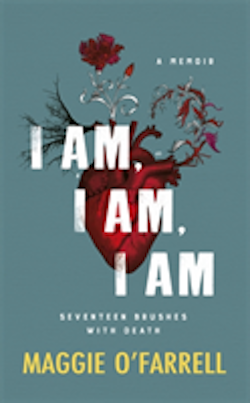 I am, i am, i am: seventeen brushes with death - the breathtaking number on