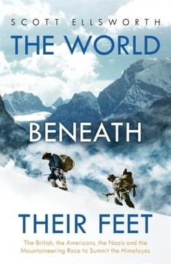 World Beneath Their Feet - The British, The Americans, The Nazis and The Ra