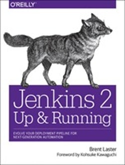 Jenkins 2: Up and Running