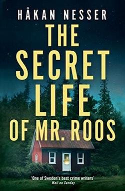 Secret Life of Mr Roos