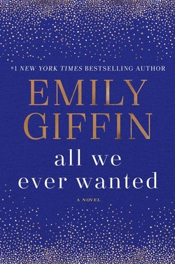 All we ever wanted - a novel