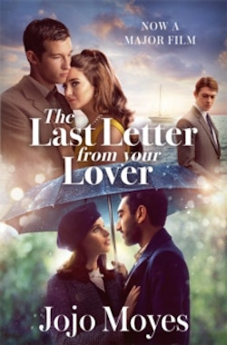 Last Letter from Your Lover - Soon to be a major motion picture starring Fe