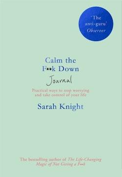 Calm the F**k Down Journal