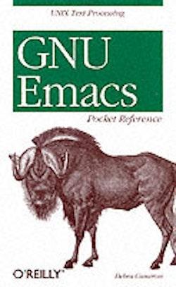 GNU Emacs Pocket Reference
