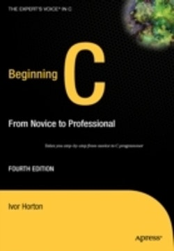 Beginning C: From Novice to Professional, Fourth Edition
