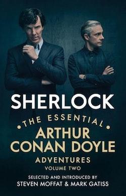 Sherlock: The Essential Arthur Conan Doyle Adventures Vol 2