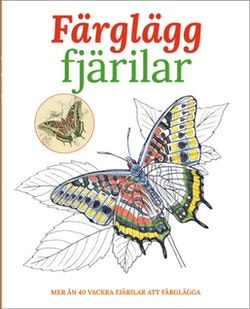 872907711651 Färglägg fjärilar : mer än 40 vackra fjärilar att färglägga