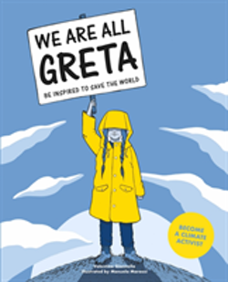We Are All Greta - Be Inspired to Save the World