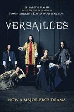 Versailles (TV Tie-In)