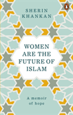 Women are the Future of Islam