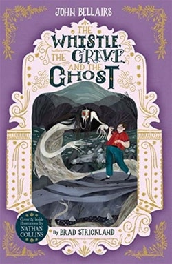 The Whistle, the Grave and the Ghost (10)
