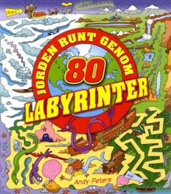 Jorden runt genom 80 labyrinter