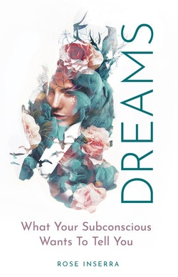 Dreams: What Your Subconscious Wants