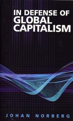 In Defense of Global Capitalism