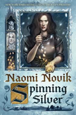 Spinning silver - a novel