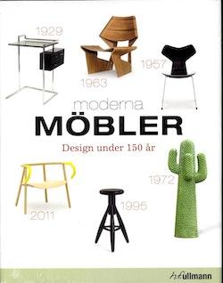 Moderna möbler : design under 150 år