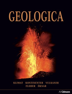 Geologica : klimat, kontinenter, vulkaner, floder, öknar