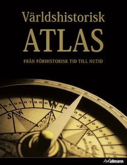 Världshistorisk atlas : från förhistorisk tid till nutid