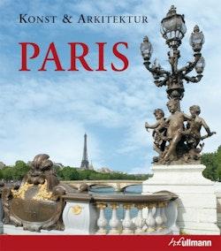 Konst & arkitektur : Paris