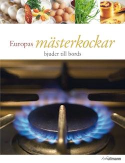 Europas mästerkockar bjuder till bords