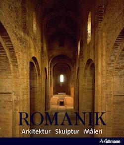 Romanik : arkitektur, skulptur, måleri