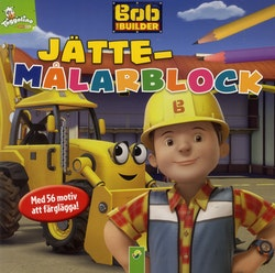 Byggare Bob - jättemålarblock med 56 motiv att färglägga!