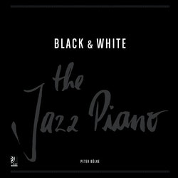 Black & White : The Jazz piano