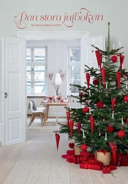 Den stora julboken : de bästa julidéerna 2014