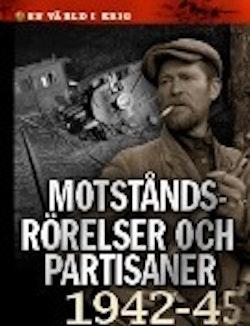 Motståndsrörelser och partisaner