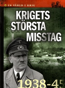 Krigets största misstag