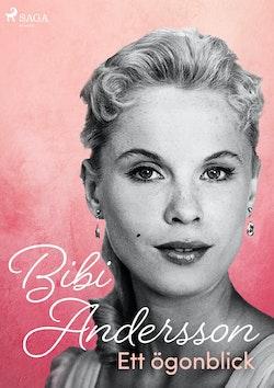 Bibi Andersson- ett ögonblick