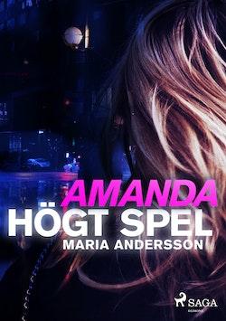 Amanda - högt spel