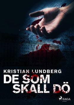 De som skall dö : En berättelse om brott
