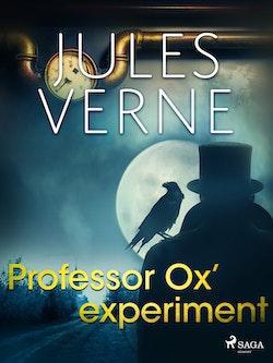 Professor Ox´ experiment